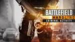 Трейлер дополнения Criminal Activity для Battlefield Hardline