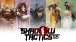 Shadow Tactics: Blades of the Shogun выйдет на PS4 28 июля
