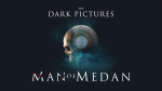 The Dark Pictures Anthology: Man of Medan выйдет этим летом