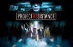 Project Resistance оказалась еще более интересной. Геймплей и детали